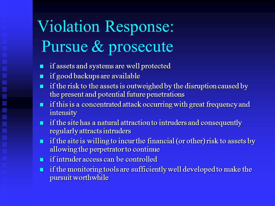 Violation Response: Pursue & prosecute
