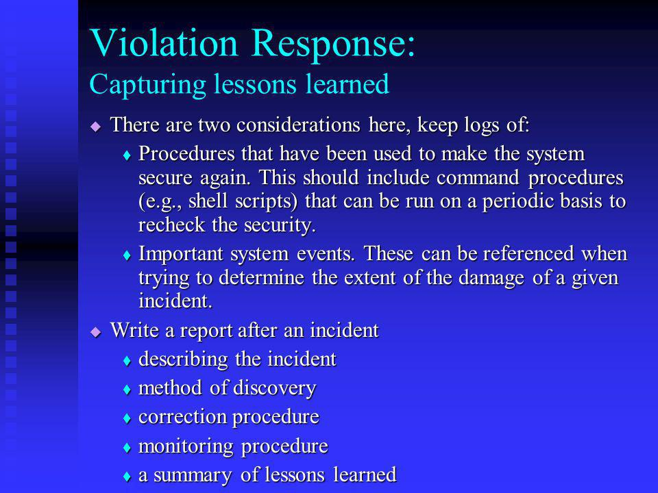 Violation Response: Capturing lessons learned