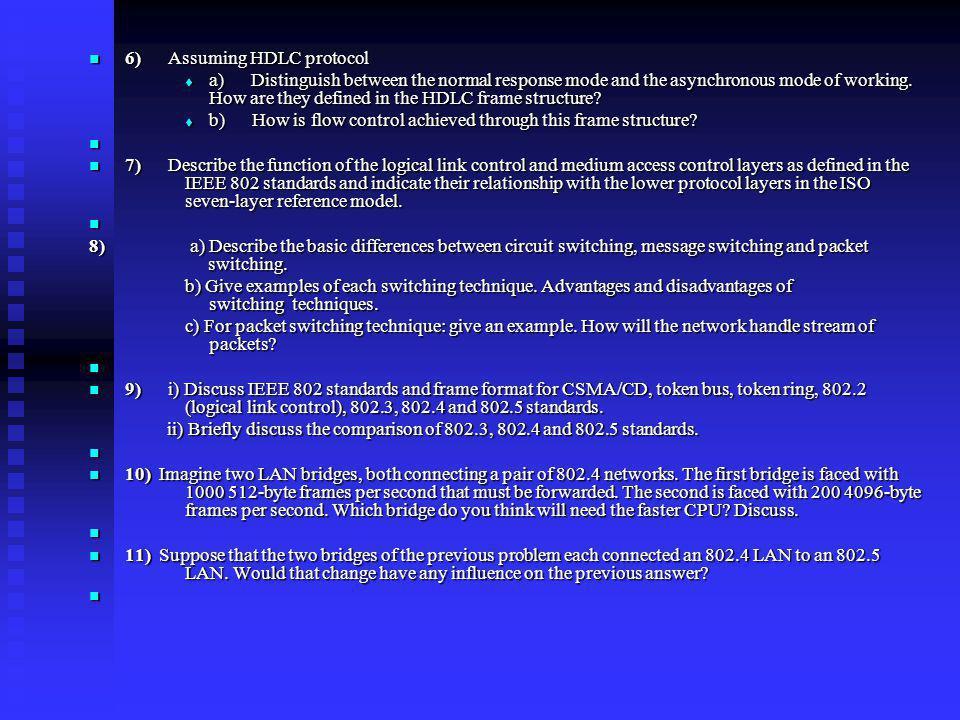 6) Assuming HDLC protocol