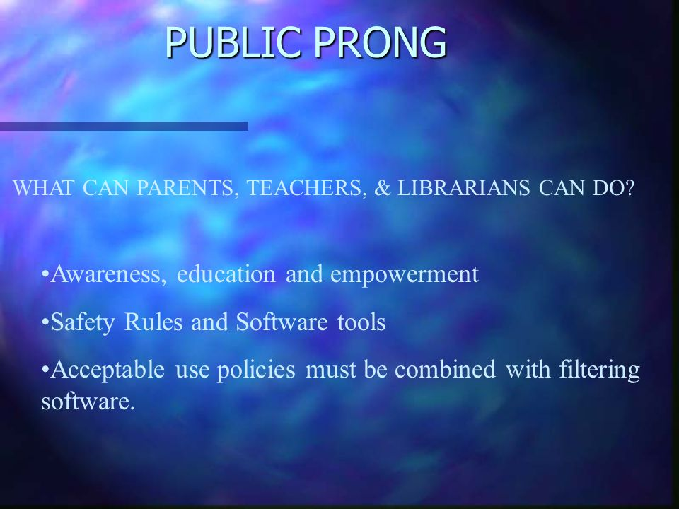 PUBLIC PRONG Awareness, education and empowerment