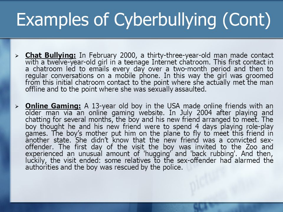 Examples of Cyberbullying (Cont)