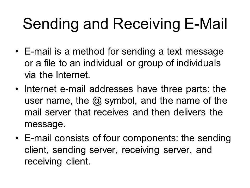 Sending and Receiving E-Mail