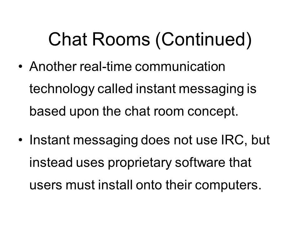 Chat Rooms (Continued)