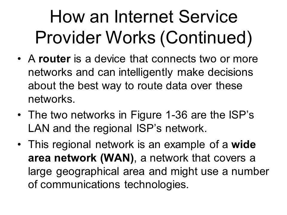 How an Internet Service Provider Works (Continued)