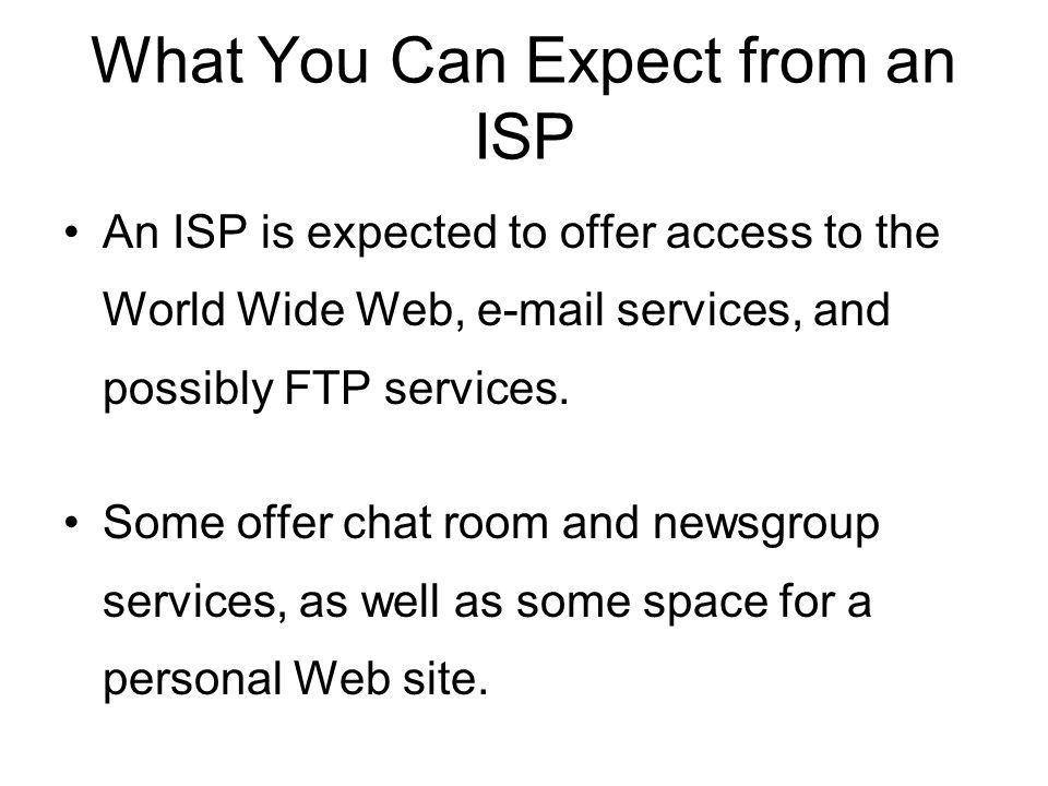 What You Can Expect from an ISP