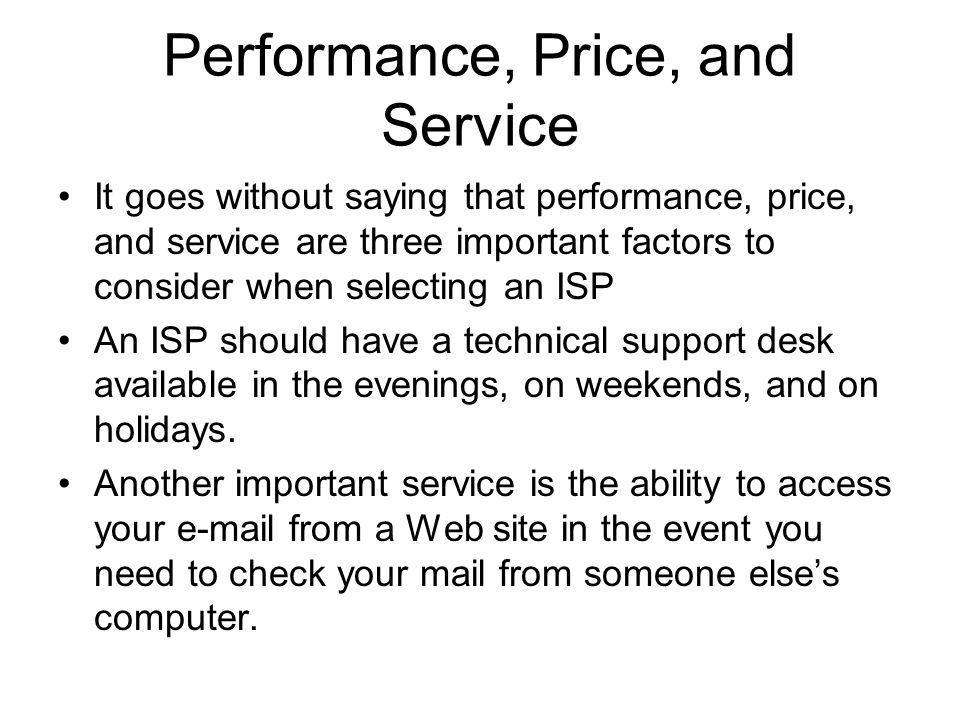 Performance, Price, and Service