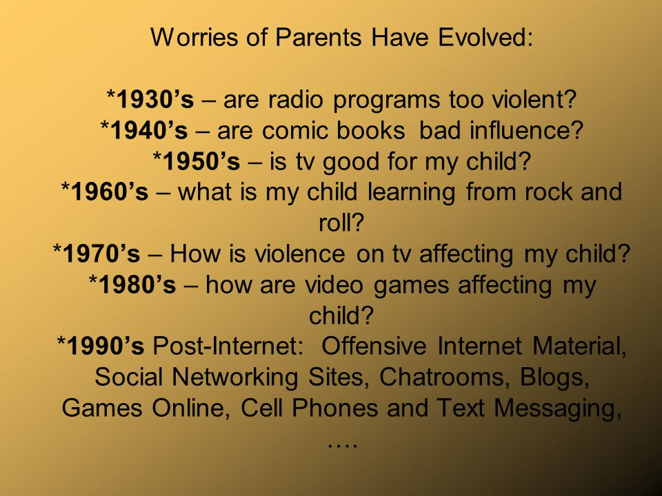 Worries of Parents Have Evolved: