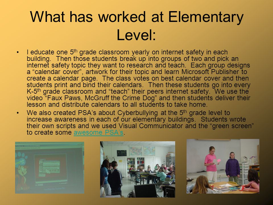 What has worked at Elementary Level: