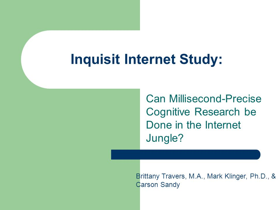 Inquisit Internet Study: