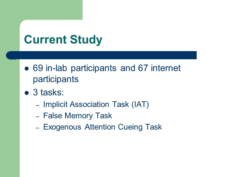 Current Study 69 in-lab participants and 67 internet participants