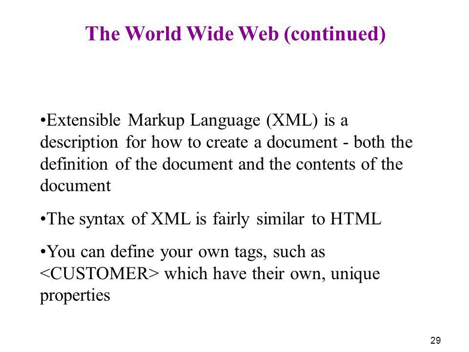 The World Wide Web (continued)