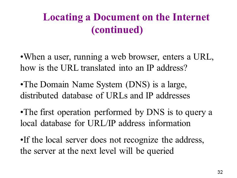 (continued) Locating a Document on the Internet