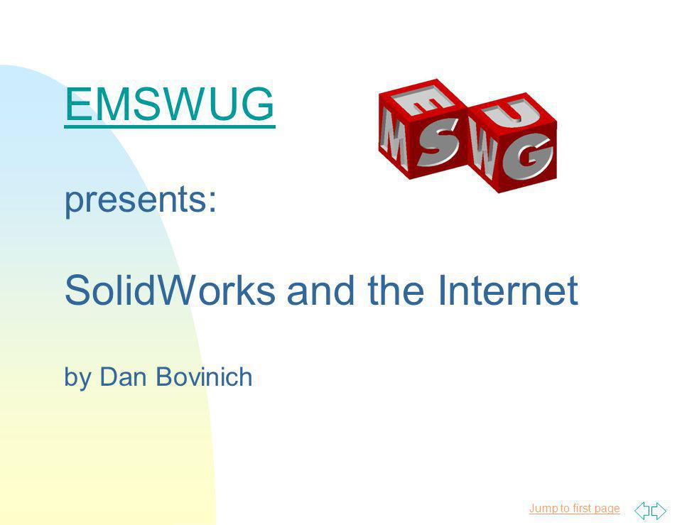 EMSWUG presents: SolidWorks and the Internet by Dan Bovinich