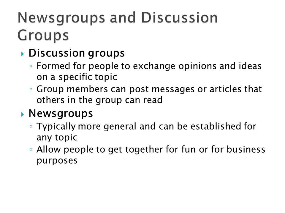 Newsgroups and Discussion Groups