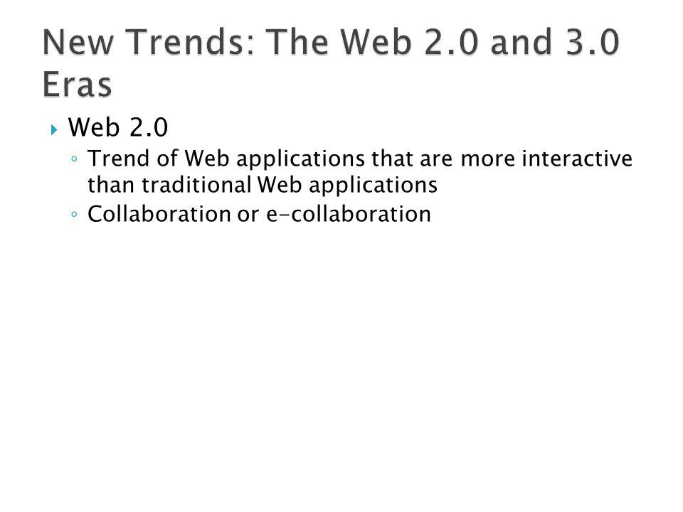 New Trends: The Web 2.0 and 3.0 Eras