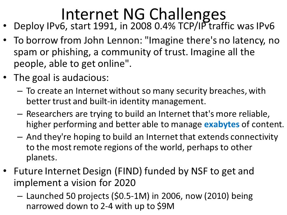 Internet NG Challenges