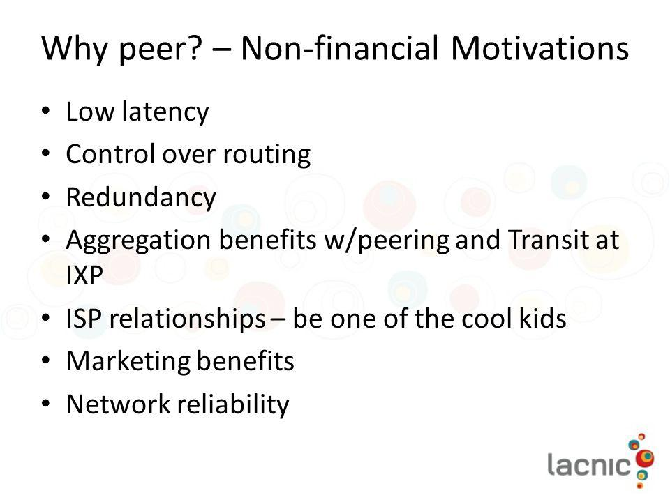 Why peer – Non-financial Motivations