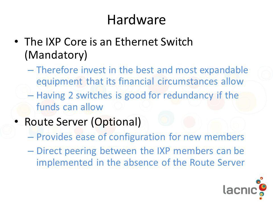 Hardware The IXP Core is an Ethernet Switch (Mandatory)