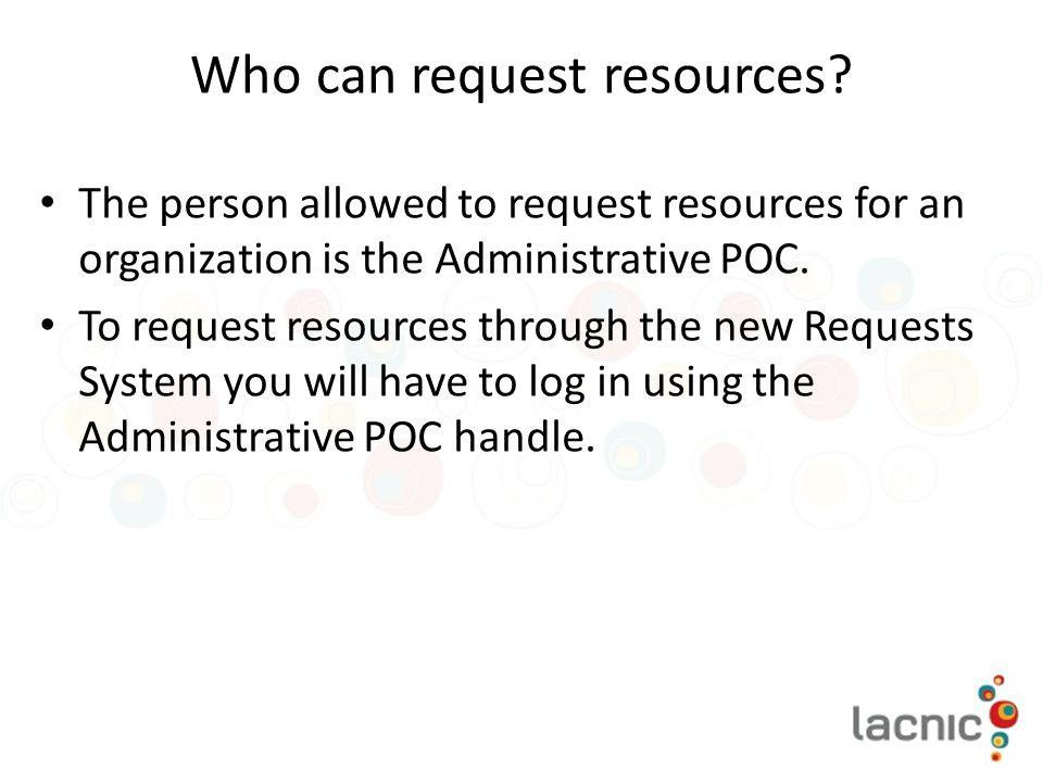Who can request resources