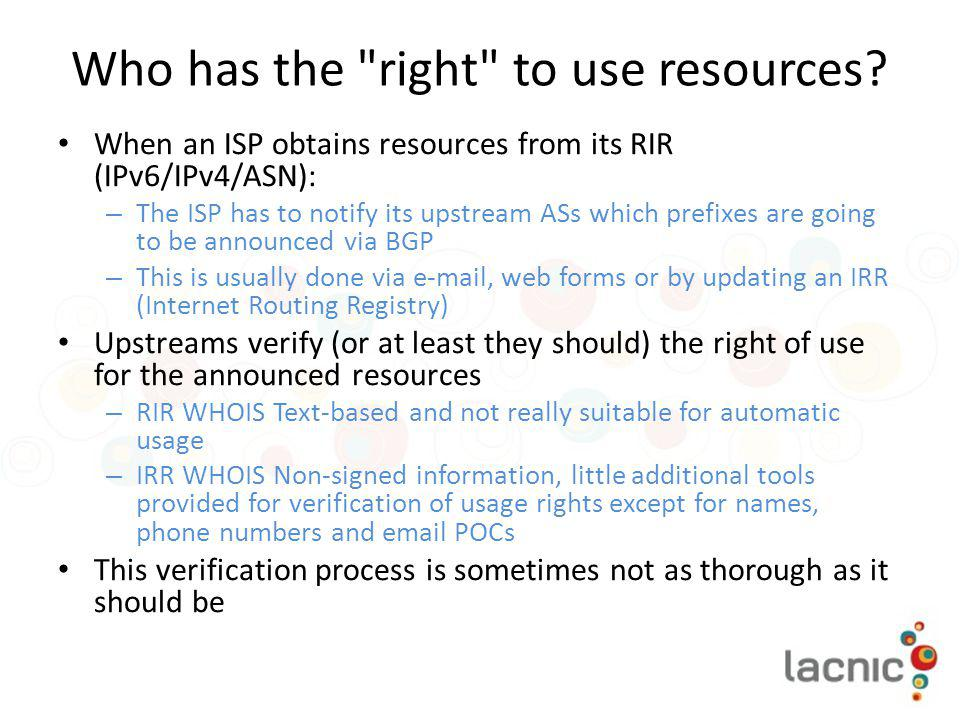 Who has the right to use resources