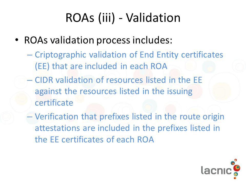 ROAs (iii) - Validation