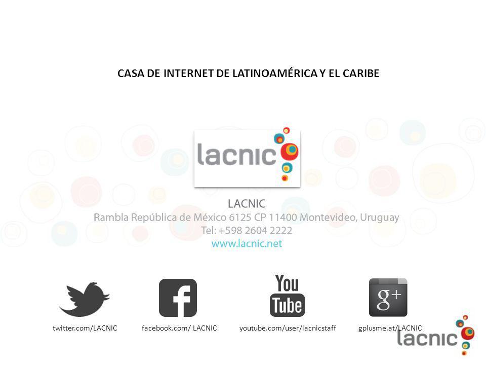 CASA DE INTERNET DE LATINOAMÉRICA Y EL CARIBE
