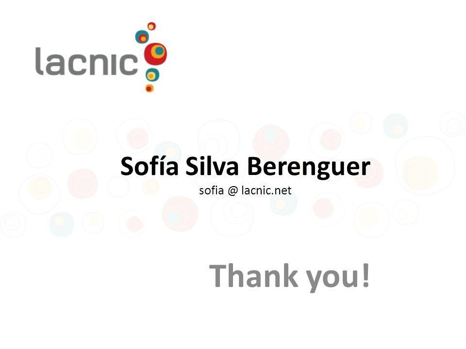 Sofía Silva Berenguer sofia @ lacnic.net