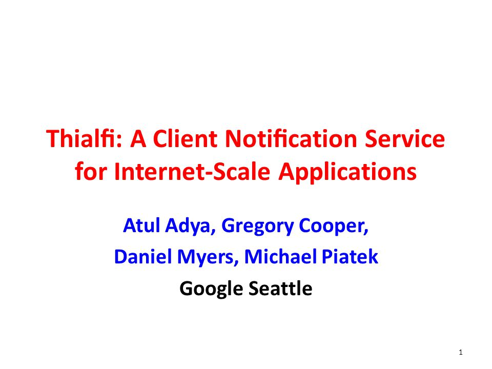 Thialfi: A Client Notification Service for Internet-Scale Applications