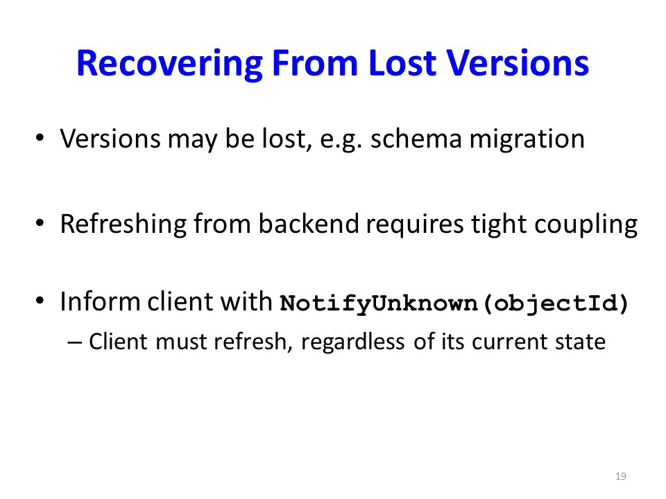 Recovering From Lost Versions