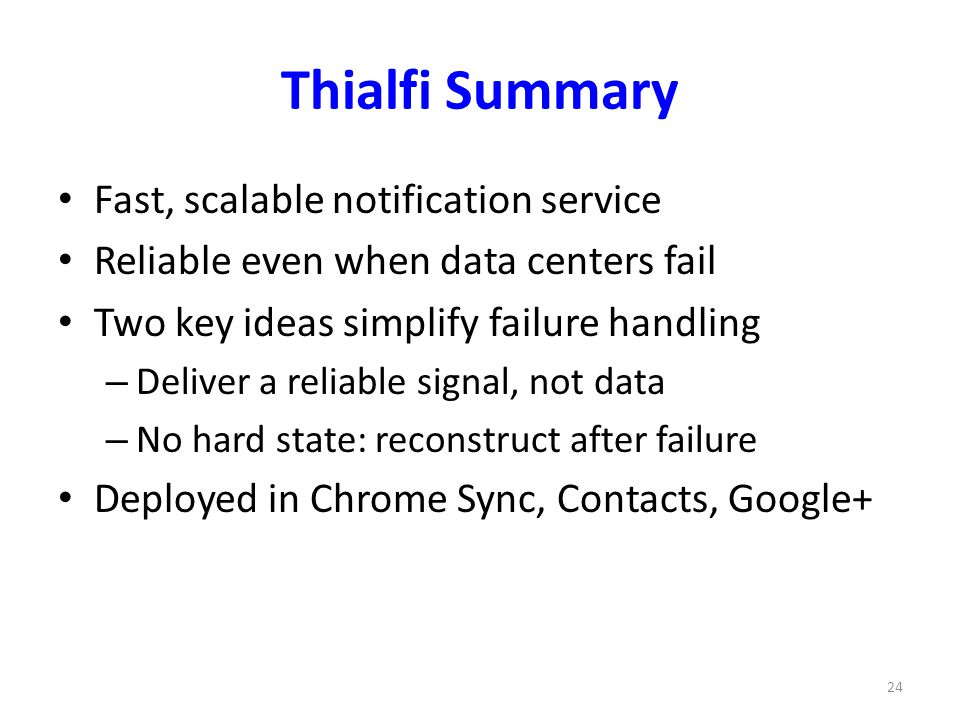 Thialfi Summary Fast, scalable notification service
