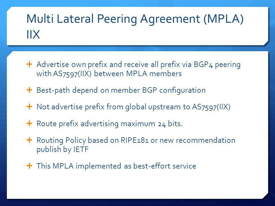 Multi Lateral Peering Agreement (MPLA) IIX