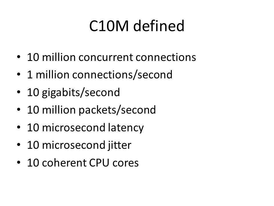 C10M defined 10 million concurrent connections