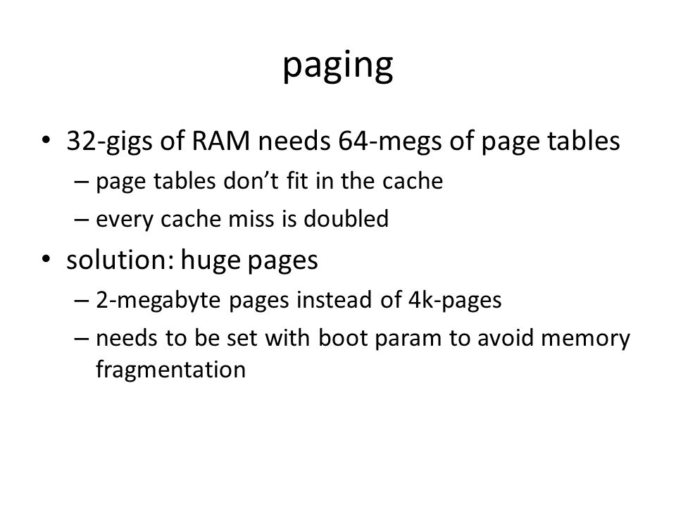 paging 32-gigs of RAM needs 64-megs of page tables