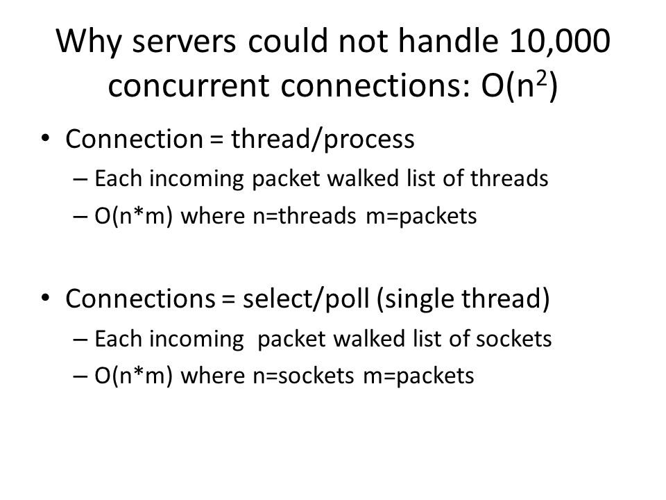 Why servers could not handle 10,000 concurrent connections: O(n2)