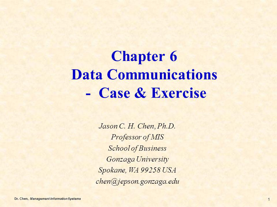 Chapter 6 Data Communications - Case & Exercise