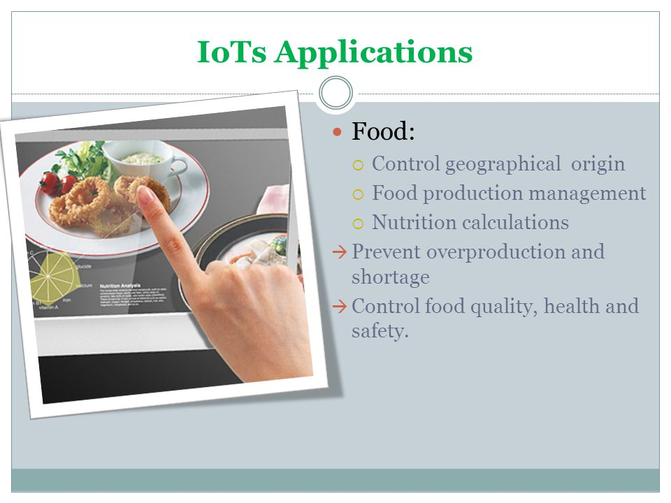 IoTs Applications Food: Control geographical origin