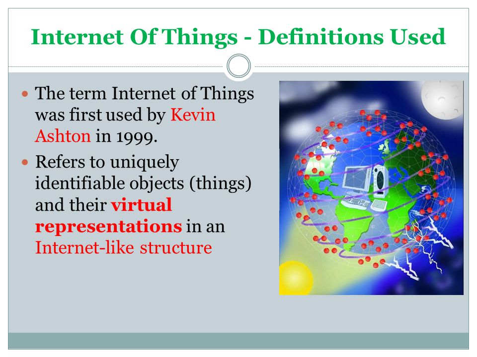Internet Of Things - Definitions Used