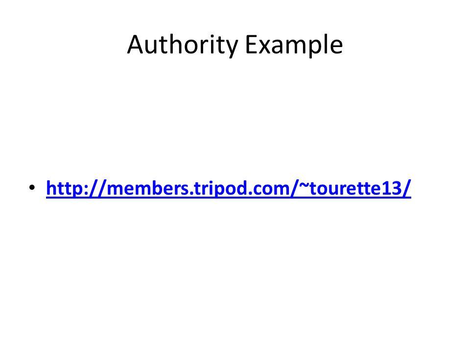 Authority Example http://members.tripod.com/~tourette13/