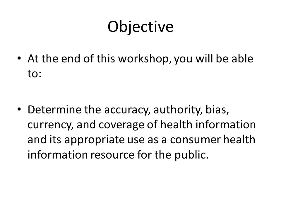 Objective At the end of this workshop, you will be able to: