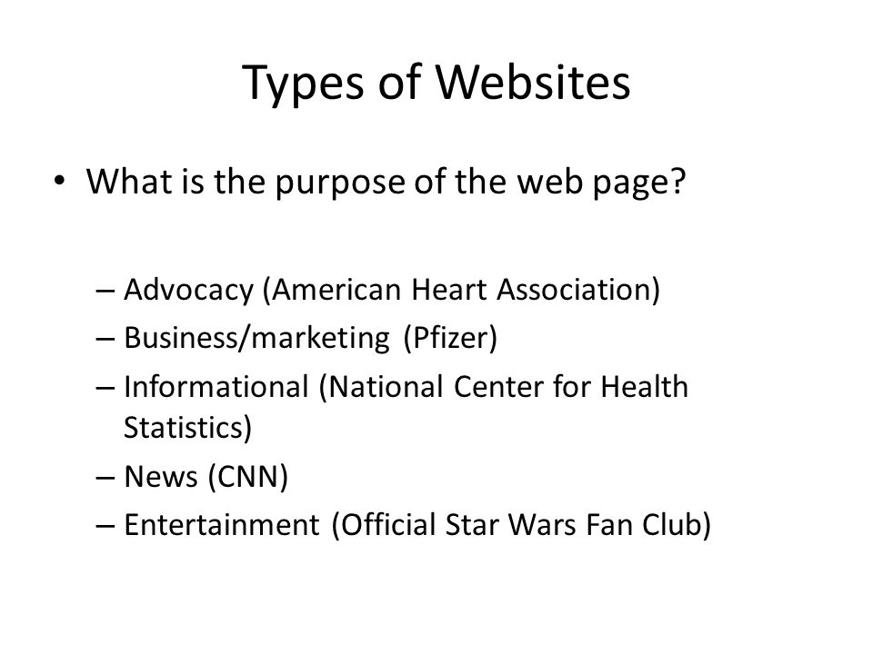 Types of Websites What is the purpose of the web page