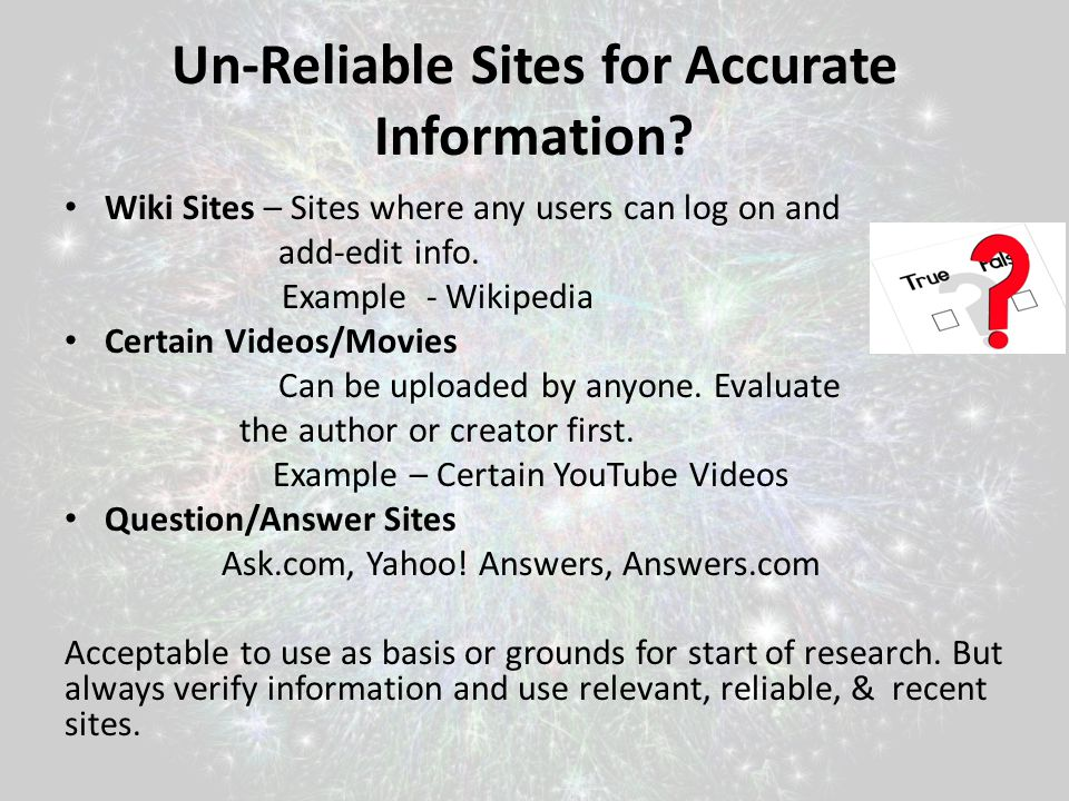 Un-Reliable Sites for Accurate Information