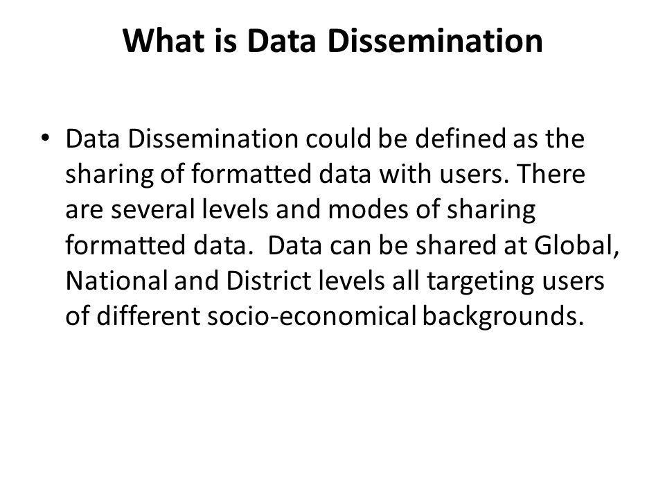 What is Data Dissemination