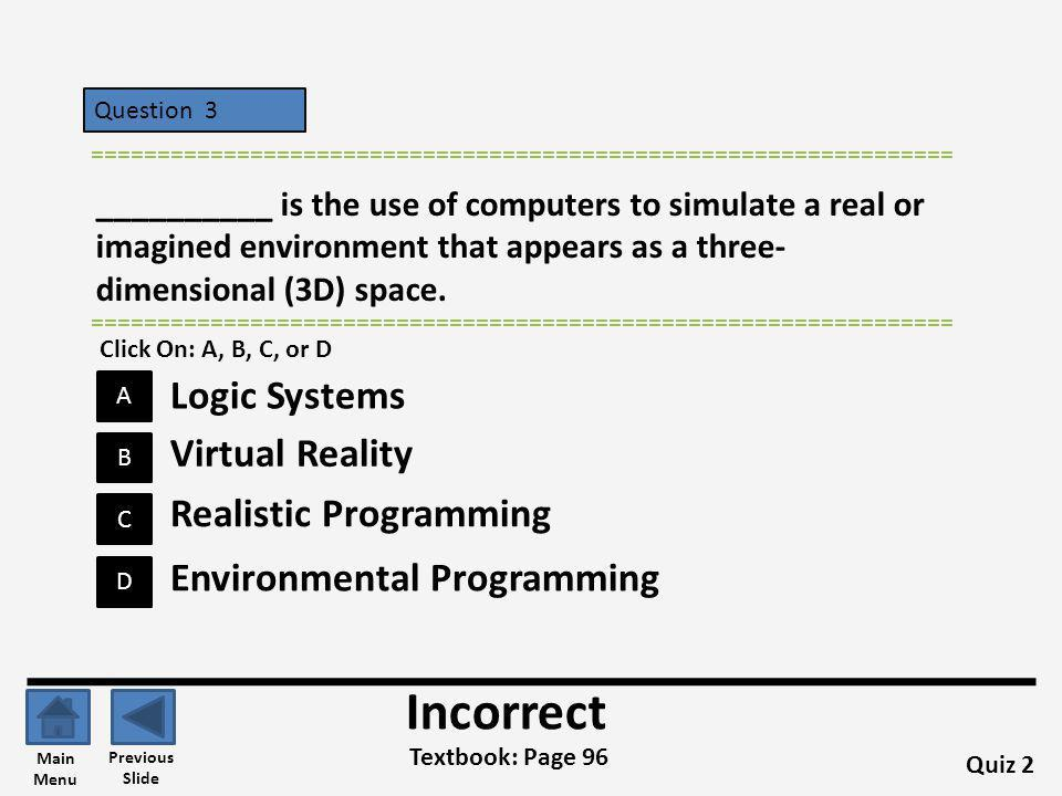 Incorrect Logic Systems Virtual Reality Realistic Programming