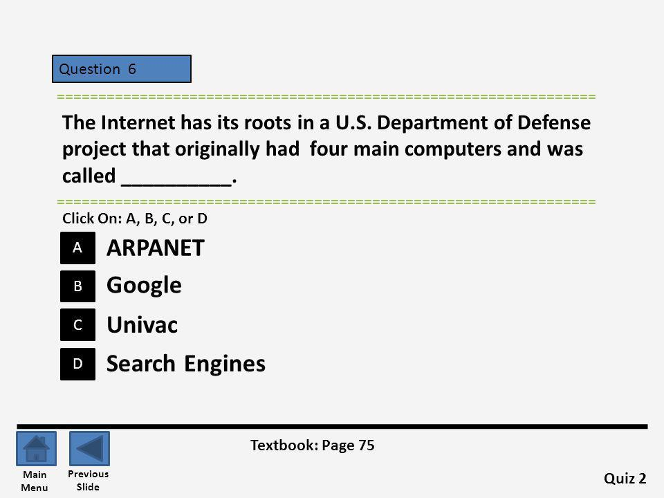 ARPANET Google Univac Search Engines