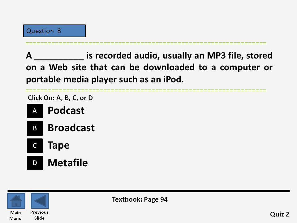 Podcast Broadcast Tape Metafile