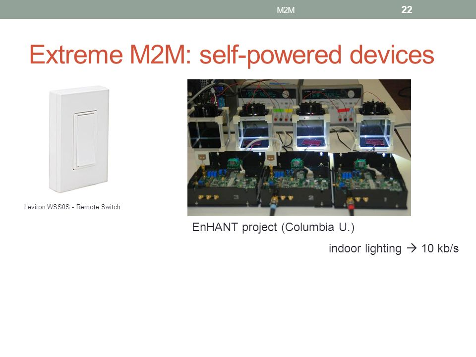Extreme M2M: self-powered devices