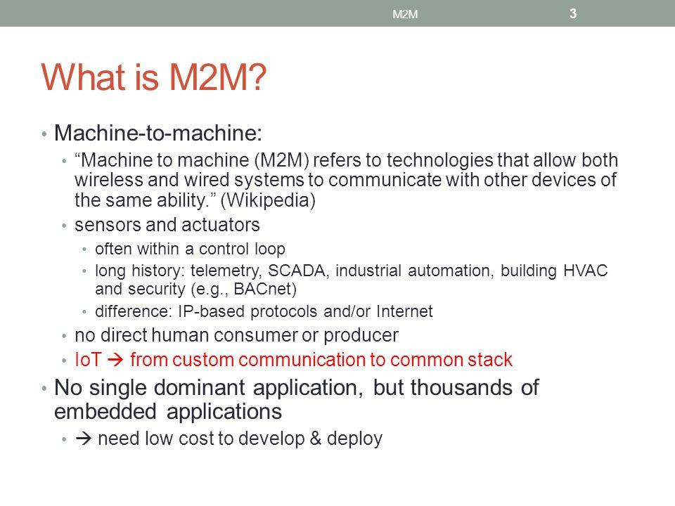 What is M2M Machine-to-machine: