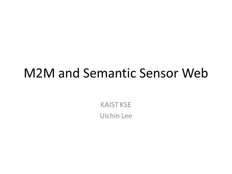 M2M and Semantic Sensor Web