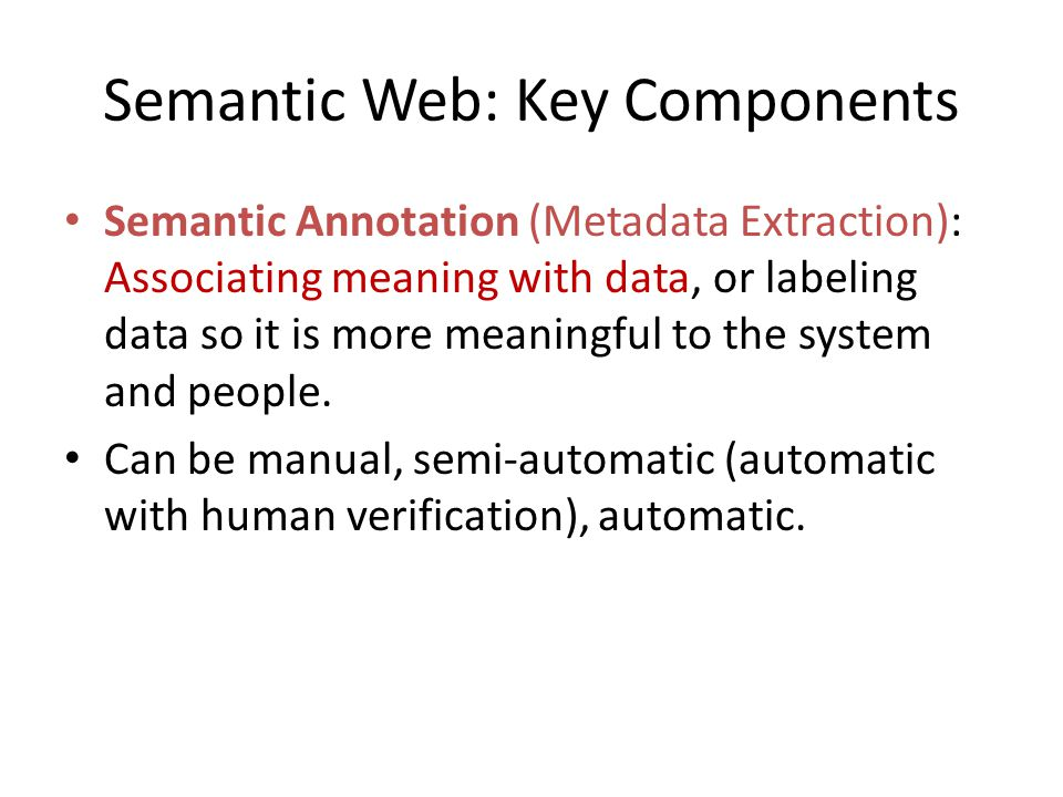 Semantic Web: Key Components