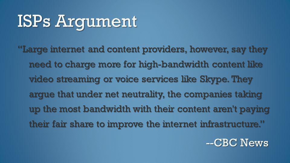 ISPs Argument --CBC News
